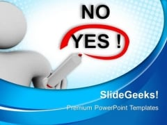 Man Choosing Between Yes And No Business PowerPoint Templates And PowerPoint Themes 0712