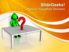 Man Trying To Solve An Query PowerPoint Templates Ppt Backgrounds For Slides 0713
