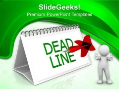 Meet The Deadlines In Business PowerPoint Templates Ppt Backgrounds For Slides 0513