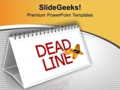 Meet Your Deadlines This Months PowerPoint Templates Ppt Backgrounds For Slides 0613