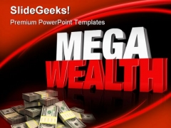 Mega Wealth Money PowerPoint Themes And PowerPoint Slides 0411