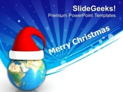 Merry Christmas With Globe And Santa Hat PowerPoint Templates Ppt Backgrounds For Slides 0413