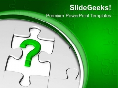 Missing Puzzle With Question Mark PowerPoint Templates Ppt Backgrounds For Slides 0713