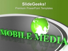 Mobile Media Is New Era Of Technology PowerPoint Templates Ppt Backgrounds For Slides 0713