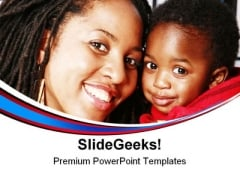 Mother Child Family PowerPoint Themes And PowerPoint Slides 0711