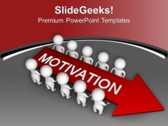 Motivate Your Team To Work In Group PowerPoint Templates Ppt Backgrounds For Slides 0713