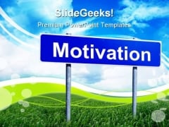 Motivation Signpost Business Metaphor PowerPoint Themes And PowerPoint Slides 0911