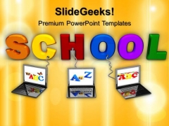 Multiple Wired To School Education PowerPoint Templates And PowerPoint Themes 0612