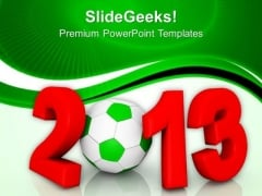 New Year 2013 With Football Holiday PowerPoint Templates And PowerPoint Themes 1112