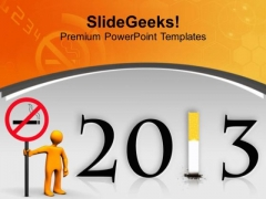 No Smoking Pledge This Year 2013 PowerPoint Templates Ppt Backgrounds For Slides 0513