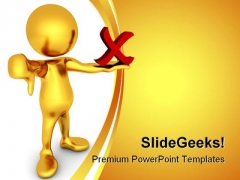 No Thumbs Down Business PowerPoint Templates And PowerPoint Backgrounds 0311