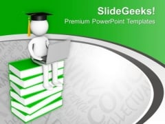 Now Be Graduate Online PowerPoint Templates Ppt Backgrounds For Slides 0613