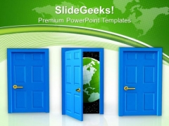 One Of Three Doors New Opportunity Earth PowerPoint Templates Ppt Backgrounds For Slides 0813