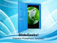 Open The Door For Global Market PowerPoint Templates Ppt Backgrounds For Slides 0613