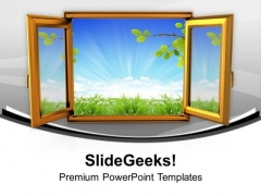 Open The Window Of Nature PowerPoint Templates Ppt Backgrounds For Slides 0613