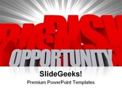 Opportunity And Risk Business PowerPoint Backgrounds And Templates 1210