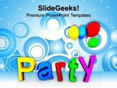 Party Holidays PowerPoint Templates And PowerPoint Themes 1012