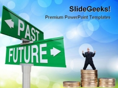 Past And Future Finance PowerPoint Themes And PowerPoint Slides 0611