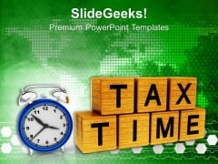 Pay Your Tax On Time PowerPoint Templates Ppt Backgrounds For Slides 0513
