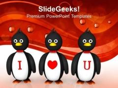 Penguins Love Message Celebration PowerPoint Templates Ppt Backgrounds For Slides 0213