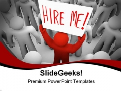 Person Holding Hire Me Metaphor PowerPoint Templates And PowerPoint Backgrounds 0311