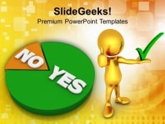 Pie Showing Yes No Marketing PowerPoint Templates Ppt Backgrounds For Slides 0113
