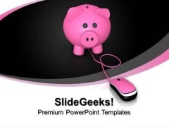 Piggy Bank With Computer Mouse Internet PowerPoint Templates And PowerPoint Themes 0912