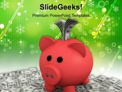Piggy Bank With Dollar Notes PowerPoint Templates Ppt Backgrounds For Slides 0113