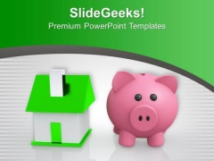 Piggy Bank With Home Savings PowerPoint Templates Ppt Backgrounds For Slides 0313