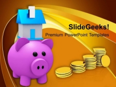 Piggy Bank With House And Savings PowerPoint Templates Ppt Backgrounds For Slides 0213