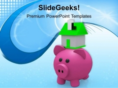 Piggy Bank With Small Model House Finance PowerPoint Templates Ppt Backgrounds For Slides 0113