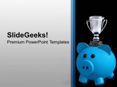 Piggy Bank With Trophy Present Success PowerPoint Templates Ppt Backgrounds For Slides 0313
