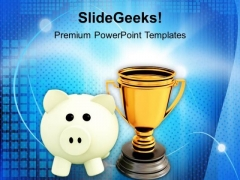 Piggy Bank With Trophy Winner Success PowerPoint Templates Ppt Backgrounds For Slides 0113