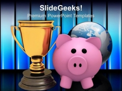 Piggy Bank With Trophy Winner With Savings PowerPoint Templates Ppt Backgrounds For Slides 0113
