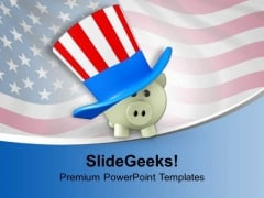 Piggy Wearing Patriot Hat Usa Crisis PowerPoint Templates Ppt Backgrounds For Slides 0113