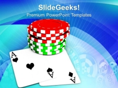Play Poker With Playing Cards PowerPoint Templates Ppt Backgrounds For Slides 0513