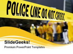 Police Line Security PowerPoint Templates And PowerPoint Backgrounds 0811
