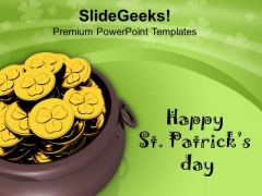 Pot Full Of Gold Coins Celebration Patricks Day PowerPoint Templates Ppt Backgrounds For Slides 0313