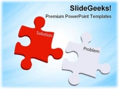 Problem And Solution Puzzles Business PowerPoint Themes And PowerPoint Slides 0811