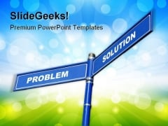 Problem And Solution Signs Metaphor PowerPoint Themes And PowerPoint Slides 0811