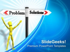 Problem Solutions Business PowerPoint Templates And PowerPoint Themes 1012