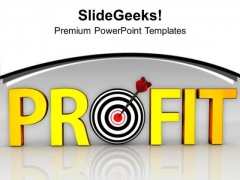 Profit In Business And Conceptual Target PowerPoint Templates Ppt Backgrounds For Slides 0413