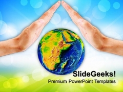 Protect Earth Environment PowerPoint Templates And PowerPoint Themes 0812