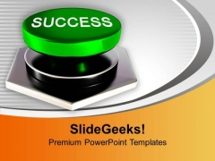 Push Green Success Button To Win PowerPoint Templates Ppt Backgrounds For Slides 0313
