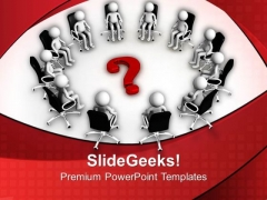 Put The Question In Team Meeting PowerPoint Templates Ppt Backgrounds For Slides 0413