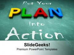 Put Your Plan Into Action Business Development PowerPoint Templates Ppt Backgrounds For Slides 0513