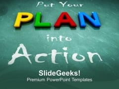Put Your Plan Into Action Business PowerPoint Templates Ppt Backgrounds For Slides 0413
