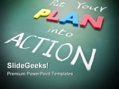 Put Your Plan Into Action Metaphor PowerPoint Templates And PowerPoint Backgrounds 0611
