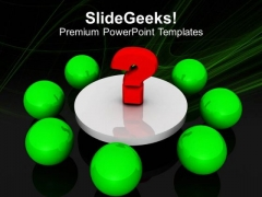 Question Mark Aroud Balls Meeting Concept PowerPoint Templates Ppt Backgrounds For Slides 0213