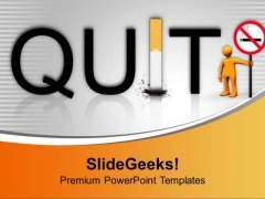 Quit Smoking Bad For Health PowerPoint Templates Ppt Backgrounds For Slides 0713